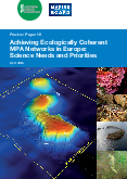 Achieving Ecologically Coherent MPA Networks in Europe: Science Needs and Priorities
