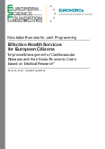 Effective Health Services for European Citizens – Improved Management of Cardiovascular Diseases and their Socio-Economic Costs based on Medical Research