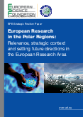 European Research in the Polar Regions: Relevance, strategic context and setting future directions in the European Research Area