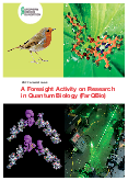 A Foresight Activity on Research in Quantum Biology (FarQBio)