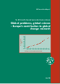 Global Change: Global problems, global science - Europe's contribution to global change research
