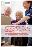 Developing a New Understanding of Enabling Health and Wellbeing in Europe – Harmonising Health and Social Care Delivery and Informatics Support to Ensure Holistic Care