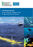 The Marine Board: Forum - Synergy - Strategy - Voice for Marine Research in Europe