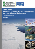 Impacts of Climate Change on the European Marine and Coastal Environment - Ecosystems Approach