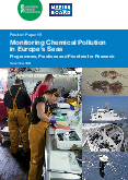 Monitoring Chemical Pollution in Europe's Seas – Programmes, Practices and Priorities for Research