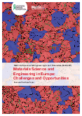 Materials Science and Engineering in Europe: Challenges and Opportunities