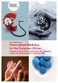 Personalised Medicine for the European Citizen – Towards more precise medicine for the diagnosis, treatment and prevention of disease (iPM)