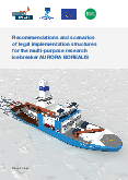 Recommendations and scenarios of legal implementation structures for the multi-purpose research icebreaker AURORA BOREALIS