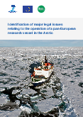 Identification of major legal issues relating to the operation of a pan-European research vessel in the Arctic