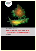 Membrane Architecture and Dynamics (EuroMEMBRANE) – Final Report