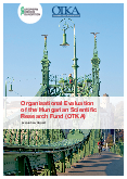 Organisational Evaluation of the Hungarian Scientific Research Fund (OTKA)
