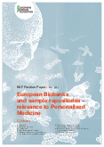European Biobanks and sample repositories – relevance to Personalised Medicine