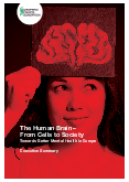 The Human Brain – From Cells to Society: Towards Better Mental Health in Europe
