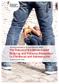 The Future of Evidence-based Bullying and Violence Prevention in Childhood and Adolescence